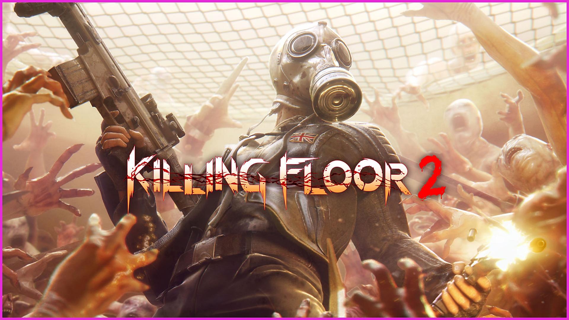 Killing Floor 2 - Releasetrailer