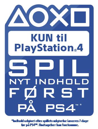 Eksklusivt til PlayStation - Spil nyt indhold som den første på PS4