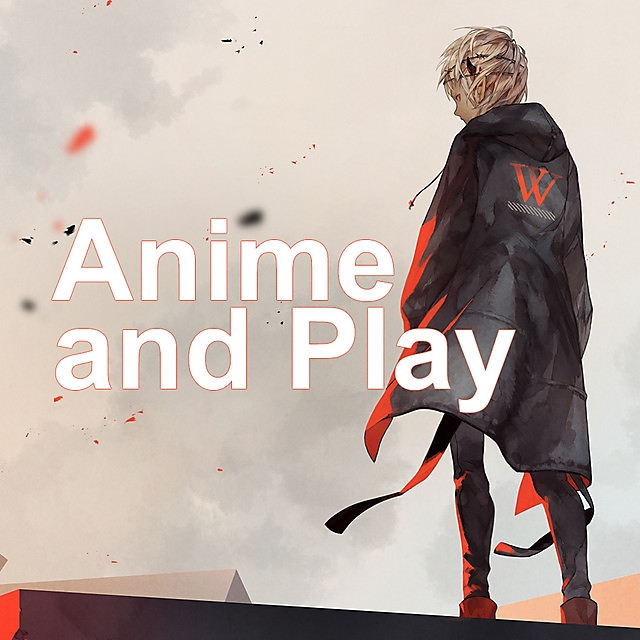 Anime and Play