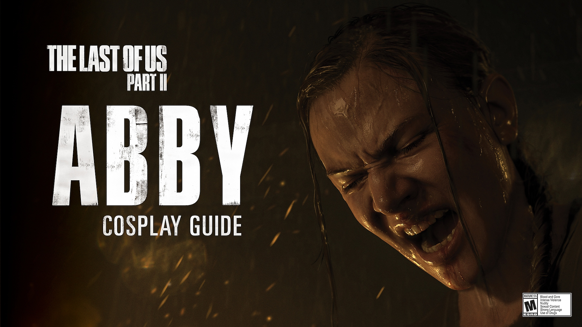 THE LAST OF US PART II ABBY COSPLAY GUIDE